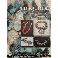 Turquoise: Mines, Mineral & Wearable Art - Block