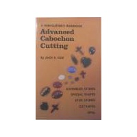 Advanced Cabochon Cutting