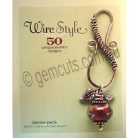 Wire Style - 50 Unique Jewellery Designs