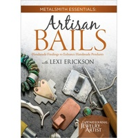 Metalsmith Essentials: Artisan Bails DVD