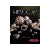 The Art Of Metal Clay (With DVD)