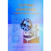 Cutting Gemstones -A Beginners guide to Faceting