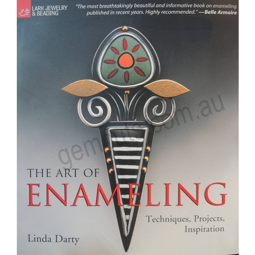 The Art Of Enameling - Linda Darty